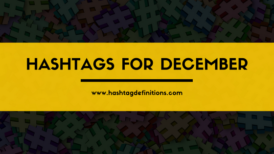 Hashtags for December