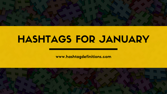 Hashtags for January