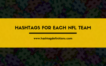 Hashtags for Each NFL Team - Hashtag Definitions