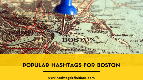 Popular Hashtags for Boston