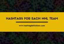 Hashtags for Each NHL Team - Hashtag Definitions