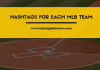Baseball Hashtags for Each MLB Team - Hashtag Definitions